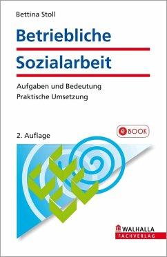 Betriebliche Sozialarbeit (eBook, PDF) - Stoll, Bettina