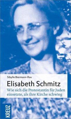 Elisabeth Schmitz - Biermann-Rau, Sibylle