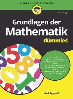 Grundlagen der Mathematik für Dummies (eBook, ePUB) - Zegarelli, Mark