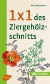 1 x 1 des Ziergehölzschnitts (eBook, ePUB)