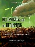 Believing is Just the Beginning (eBook, ePUB)