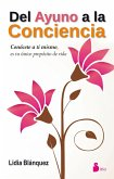 Del ayuno a la conciencia (eBook, ePUB)