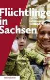 Flüchtlinge in Sachsen (eBook, ePUB)