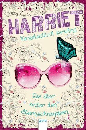 Buch-Reihe Harriet - versehentlich berühmt von Holly Smale