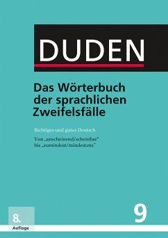 Duden - Das Wörterbuch der sprachlichen Zweifelsfälle (eBook, PDF)