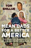 Mean Dads for a Better America (eBook, ePUB)