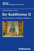 Der Buddhismus II (eBook, PDF)