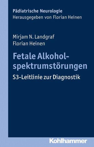 Fetale Alkoholspektrumstörungen Mirjam N Landgraf Verkaufspreis Studium & Wissen Fachbücher & Lernen