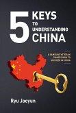 5 Keys to Understanding China (eBook, ePUB)