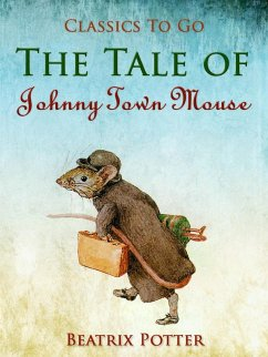 The Tale of Johnny Town-Mouse (eBook, ePUB) - Potter, Beatrix