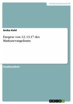 Exegese von 12, 13-17 des Markus-Evangeliums (eBook, ePUB)