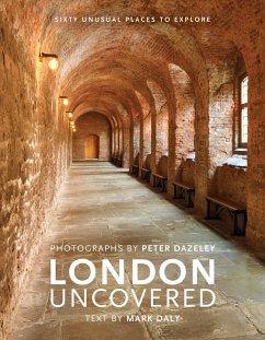 London Uncovered (eBook, ePUB) - Daly, Mark
