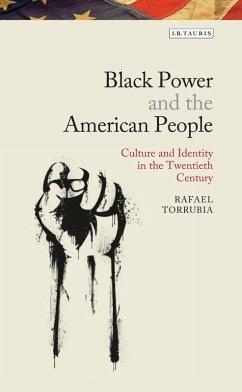 Black Power and the American People (eBook, PDF) - Torrubia, Rafael