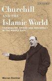 Churchill and the Islamic World (eBook, PDF)