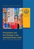 Prozessionen und Gesänge in der mittelalterlichen Stadt