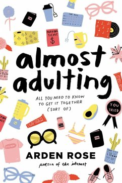 Almost Adulting (eBook, ePUB) - Rose, Arden