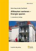 Altbauten sanieren - Energie sparen. (eBook, PDF)