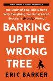 Barking Up the Wrong Tree (eBook, ePUB)