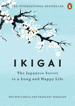 Ikigai: The Japanese Secret to a Long and Happy...