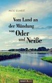 Vom Land an der Mündung von Oder und Neiße (eBook, ePUB)