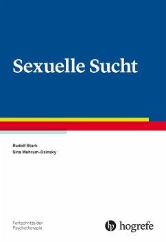 Sexuelle Sucht (eBook, ePUB)