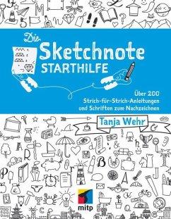 Die Sketchnote Starthilfe (eBook, PDF) - Wehr, Tanja
