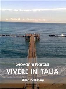 Vivere in Italia Giovanni Narcisi Author