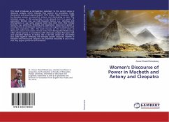 Women's Discourse of Power in Macbeth and Antony and Cleopatra - Elsharkawy, Anwar Elsaid