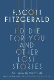 I'd Die for You: And Other Lost Stories (eBook, ePUB)