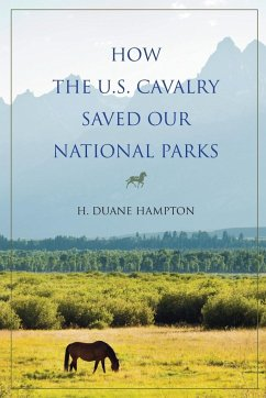 How the U.S. Cavalry Saved Our National Parks
