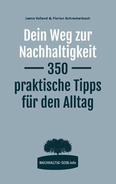 Dein Weg zur Nachhaltigkeit - Schreckenbach, Florian; Volland, Leena