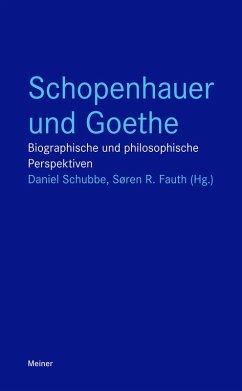 Schopenhauer und Goethe (eBook, ePUB)