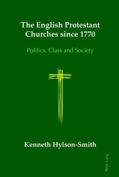 The English Protestant Churches since 1770 - Hylson-Smith, Kenneth