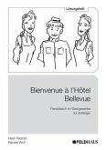 Bienvenue à l Hôtel Bellevue - Lösungsheft