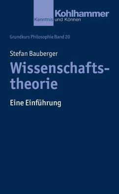 Wissenschaftstheorie (eBook, PDF) - Bauberger, Stefan