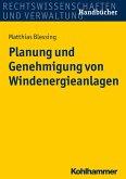 Planung und Genehmigung von Windenergieanlagen (eBook, ePUB)