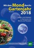 Mit dem Mond durchs Gartenjahr 2018