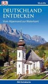 Vis-à-Vis Reiseführer Deutschland entdecken. Vom Alpenrand zur Waterkant