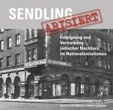 Sendling arisiert, m. 1 Karte