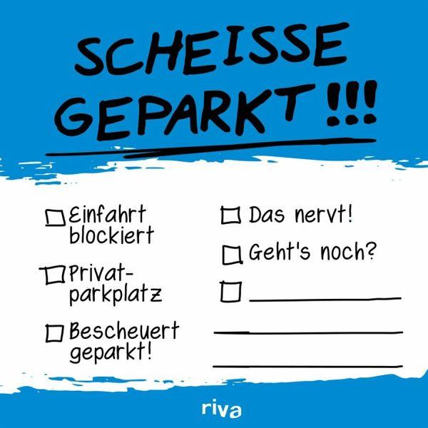 Scheiße geparkt - Klebezettel von riva Verlag portofrei
