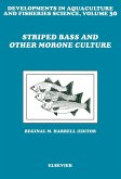 Striped Bass and Other Morone Culture (eBook, ePUB)