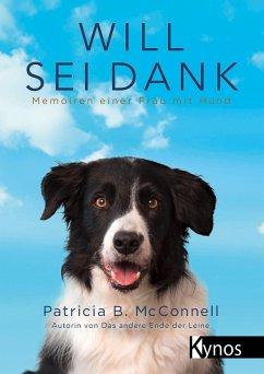 Will sei Dank (eBook, ePUB) - Mcconnell, Patricia B.