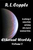Ethereal Worlds (Ethereal Worlds Anthologies, #2) (eBook, ePUB)