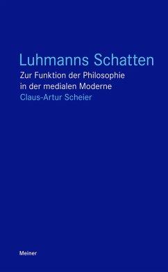 Luhmanns Schatten (eBook, ePUB) - Scheier, Claus-Artur