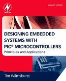 Designing Embedded Systems with PIC Microcontrollers (eBook, ePUB)