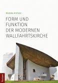 Form und Funktion der modernen Wallfahrtskirche (eBook, PDF)