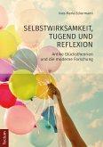 Selbstwirksamkeit, Tugend und Reflexion (eBook, PDF)