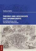 Theorie und Geschichte des Spurbegriffs (eBook, PDF)