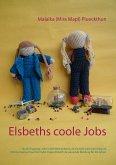 Elsbeths coole Jobs