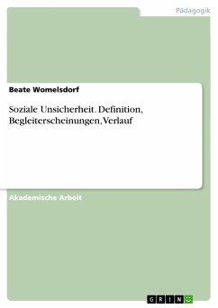 Soziale Unsicherheit. Definition, Begleitersche...